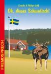 Oh dieses schwedisch