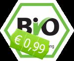 Bio für 99Cent